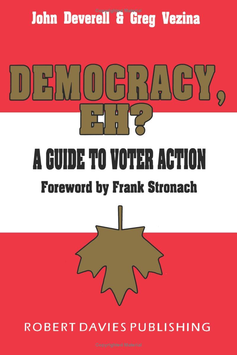 Democracy, Eh?